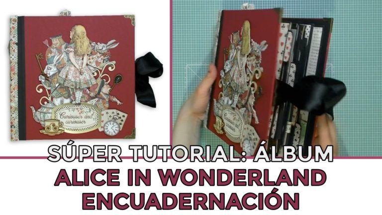 Tutorial Álbum Alice in Wonderland - Encuadernación