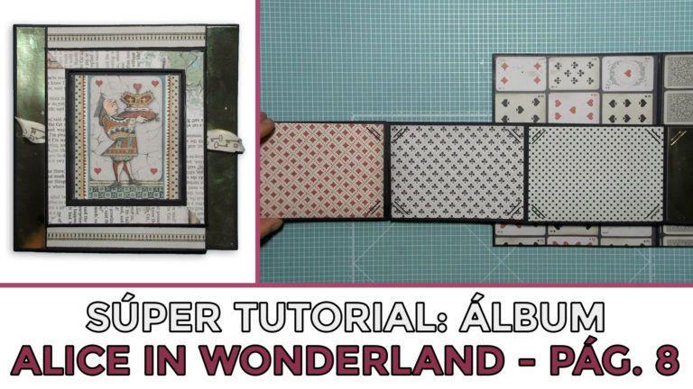 Tutorial Álbum Alice in Wonderland - Página 8