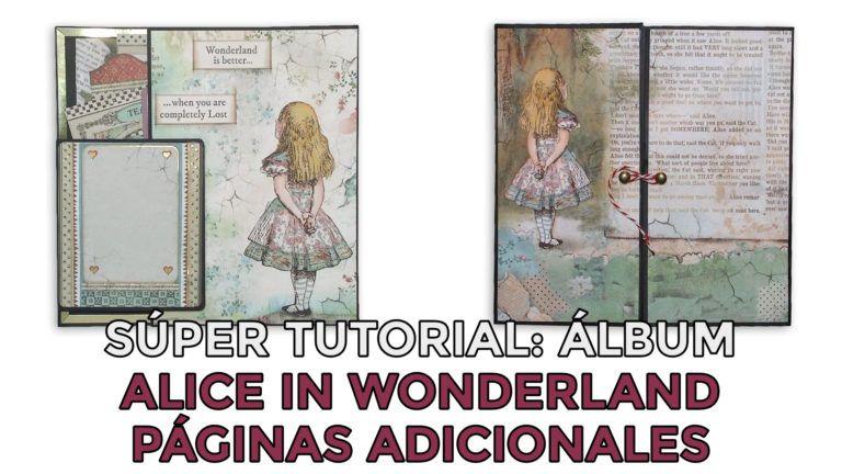 Super tutorial Álbum Alice in Wonderland - Páginas Adicionales